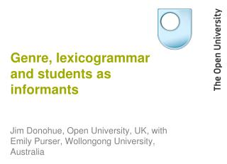 Genre, lexicogrammar and students as informants