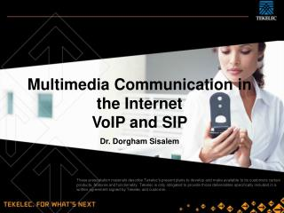 Multimedia Communication in the Internet VoIP and SIP