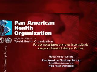 Por qué necesitamos promover la donación de sangre en América Latina y el Caribe?