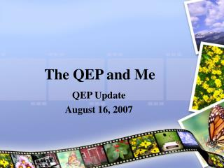 The QEP and Me