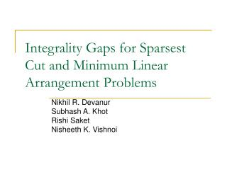 Integrality Gaps for Sparsest Cut and Minimum Linear Arrangement Problems