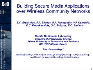 Building Secure Media Applications over Wireless Community Networks
