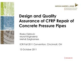 Design and Quality Assurance of CFRP Repair of Concrete Pressure Pipes