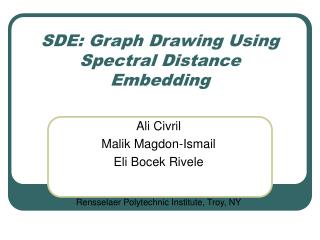 SDE: Graph Drawing Using Spectral Distance Embedding