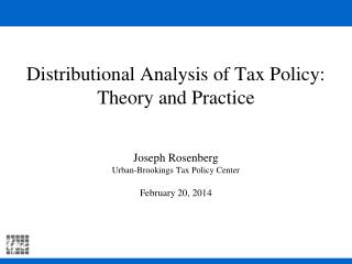 Distributional Analysis of Tax Policy: Theory and Practice
