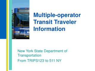 Multiple-operator Transit Traveler Information