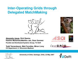 Inter-Operating Grids through Delegated MatchMaking