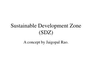 Sustainable Development Zone (SDZ)