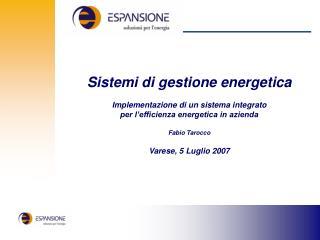 Sistemi di gestione energetica Implementazione di un sistema integrato