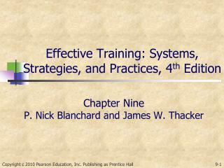 Effective Training: Systems, Strategies, and Practices, 4 th  Edition
