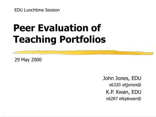 Peer Evaluation of   Teaching Portfolios