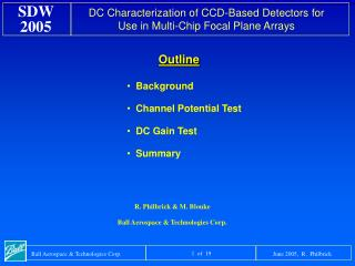 Background Channel Potential Test DC Gain Test Summary