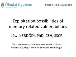 Exploitation possibilities of memory related vulnerabilities