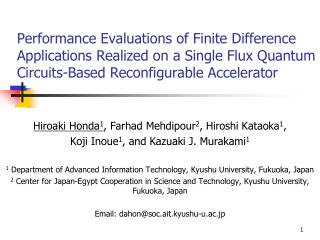 Hiroaki Honda 1 , Farhad Mehdipour 2 , Hiroshi Kataoka 1 ,