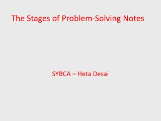 The Stages of Problem-Solving Notes