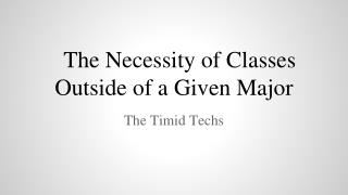 The Necessity of Classes Outside of a Given Major