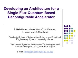 Developing an Architecture for a Single-Flux Quantum Based Reconfigurable Accelerator