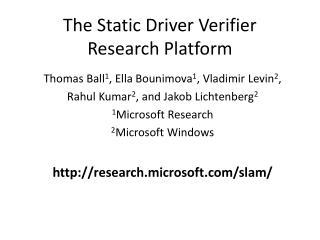 The Static Driver Verifier Research Platform