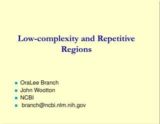 Low-complexity and Repetitive Regions