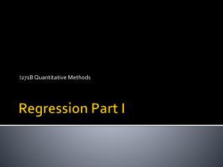 Regression Part I
