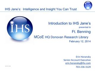IHS Jane's:  Intelligence and Insight You Can Trust