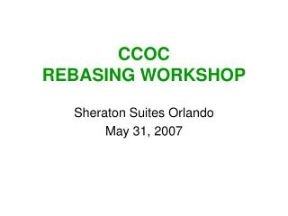 CCOC  REBASING WORKSHOP