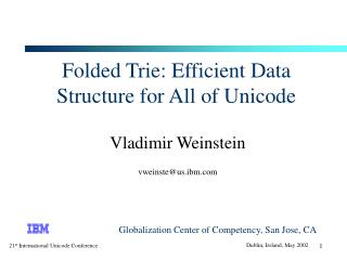 Folded Trie: Efficient Data Structure for All of Unicode