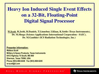 Presenter Information: Wallace Scott Military & Space Products, Texas Instruments