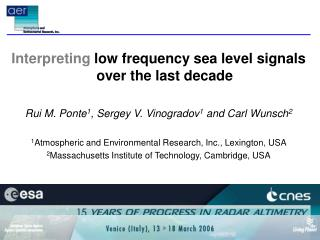 Interpreting  low frequency sea level signals over the last decade