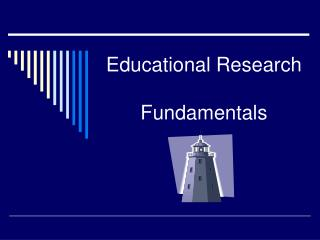 Educational Research  Fundamentals