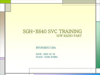 SGH-X640 SVC TRAINING H/W RADIO PART