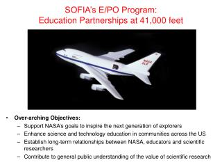 SOFIA�s E/PO Program: Education Partnerships at 41,000 feet