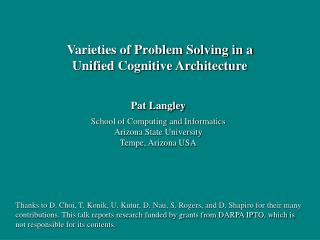 Pat Langley School of Computing and Informatics Arizona State University Tempe, Arizona USA