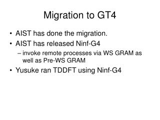 Migration to GT4