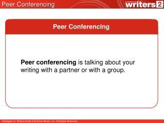 Peer Conferencing