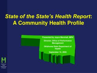 State of the State�s Health Report :  A Community Health Profile