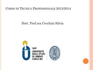 Corso di Tecnica  Professionale 2013/2014
