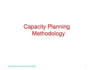 Capacity Planning Methodology