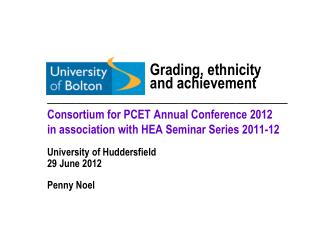Consortium for PCET Annual Conference 2012 in association with HEA Seminar Series 2011-12