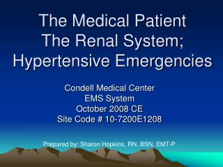 The Medical Patient The Renal System; Hypertensive Emergencies