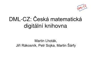 DML-CZ:  Česká matematická digitální knihovna