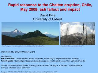 Rapid response to the  Chaiten  eruption, Chile, May 2008: ash fallout and impact