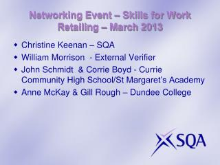 Networking Event – Skills for Work Retailing – March 2013
