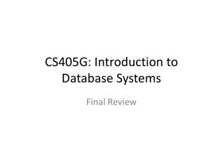 CS405G: Introduction to Database Systems