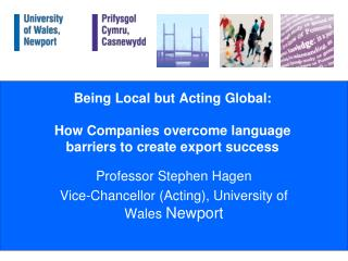 Being Local but Acting Global: How Companies overcome language barriers to create export success