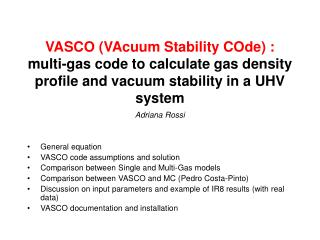Adriana Rossi General equation VASCO code assumptions and solution