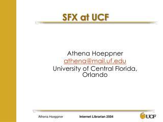SFX at UCF