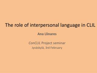 The role of interpersonal language in CLIL