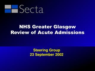 NHS Greater Glasgow  Review of Acute Admissions