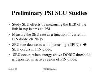 Preliminary PSI SEU Studies